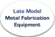 Late Model Metal Fab Equipment