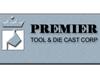 Premier Tool & Die Cast