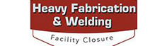 Heavy Fabrication & Welding Facility Closure