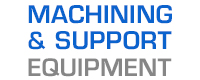 CNC Machining & Support Equipment